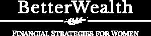 BetterWealth For Women-logo-white on Transparent